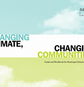 Changing Climate, Changing Communities: Guide and Workbook for Municipal Climate Adaptation