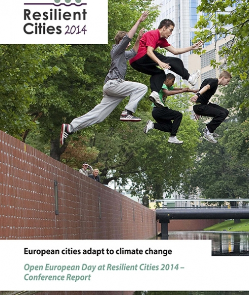 European cities adapt to climate change Open European Day at Resilient Cities 2014 – Conference Report