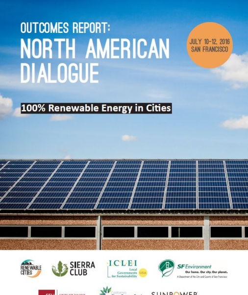 Outcomes Report: North American Dialogue on 100% Renewable Energy in Cities
