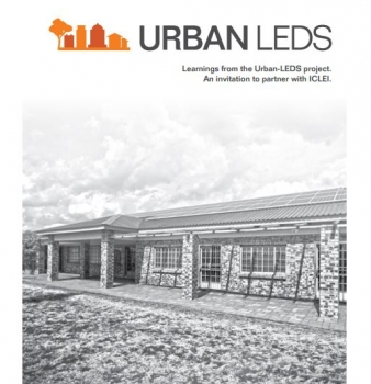 Learnings from the Urban-LEDS project in South Africa: An invitation to partner with ICLEI