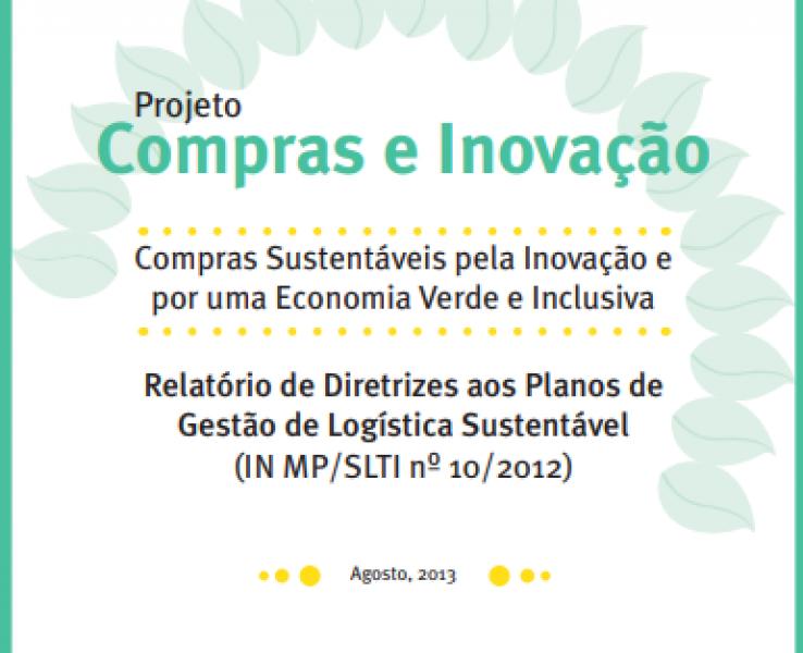 Relatório De Diretrizes Aos Planos De Gestão De Logística Sustentável