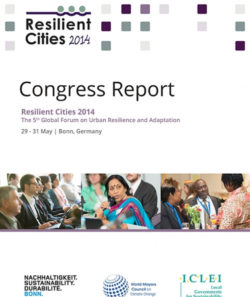 Resilient Cities 2014 Congress Report