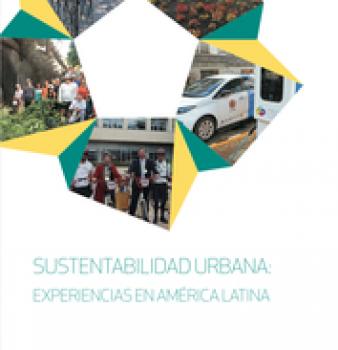 Sustentabilidade Urbana: Experiências na América Latina